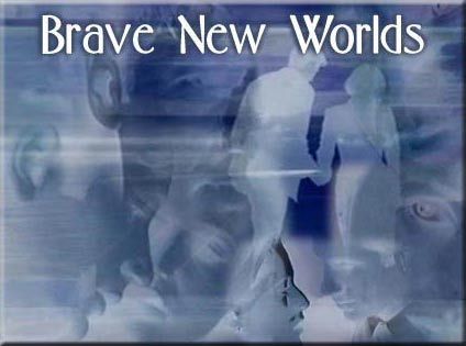 Brave New Worlds collage